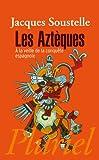 Les Aztèques - Fayard/Pluriel - 19/04/2011