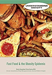 Fast Food & the Obesity Epidemic (Understanding Obesity) by Autumn Libal (2014-08-15)