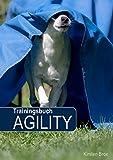 Trainingsbuch Agility