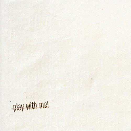 Play With Me! (Original Mix)