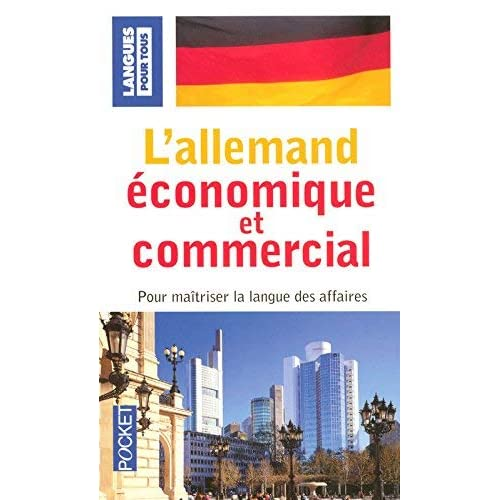 L'allemand économique et commercial (French Edition) by Bernard Straub, Paul Thiele Jurgen Boelcke(2007-01-12)