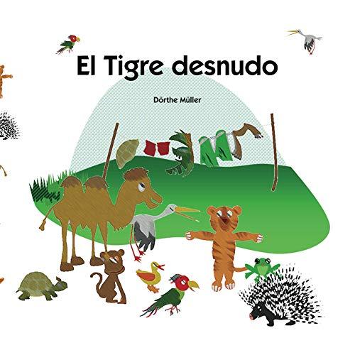 El Tigre desnudo por Dörthe Müller