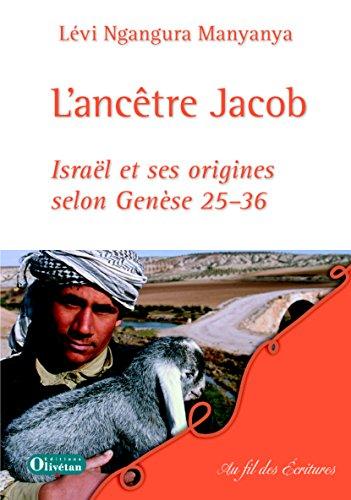 Téléchargement L'Ancêtre Jacob pdf