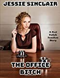 The Office Bitch: A Foot Fetish Femdom Story
