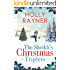 The Sheikh's Christmas Triplets - A Sweet Secret Babies Romance (The Sheikh's Baby Surprise Book 7)