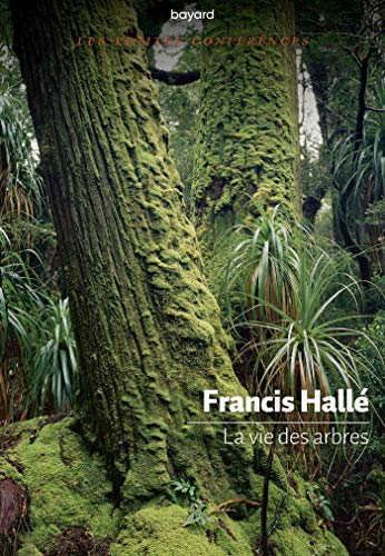 La vie des arbres par FRANCIS HALLE