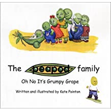 Oh No it's Grumpy Grape (Peapod Family) by Kate Pointon (2009-10-26)
