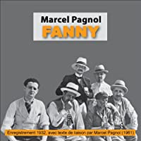 Fanny: La Trilogie marseillaise 2