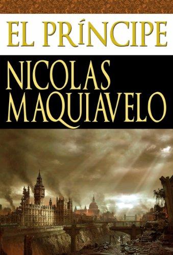 El Príncipe [Translated] por NICOLÁS MAQUIAVELO