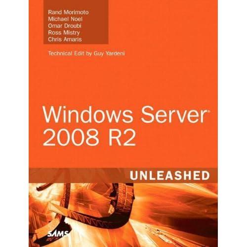 Windows Server 2008 R2 Unleashed by Rand Morimoto Michael Noel Omar Droubi Ross Mistry Chris Amaris(2010-01-17)