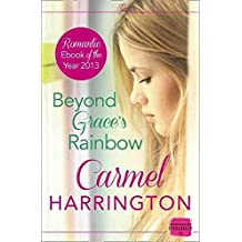 [(Beyond Grace's Rainbow : Harperimpulse Contemporary Romance)] [By (author) Carmel Harrington] published on (November, 2013)