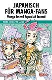 Japanisch für Manga-Fans (Sammelband) - Thora Kerner