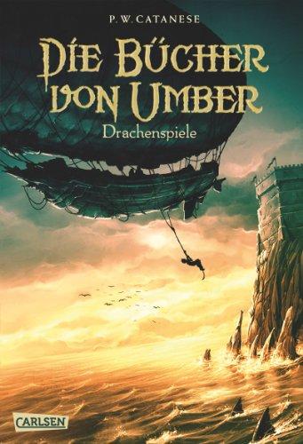 Buchseite und Rezensionen zu 'Die Bücher von Umber, Band 2: Drachenspiele' von P. W. Catanese
