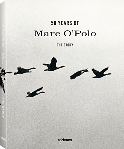50 Years of Marc O'Polo : The Story par Media Teneues