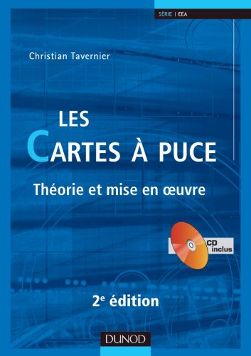 Les cartes à puce - 2ème édition - Théorie et mise en oeuvre - Livre+CD-Rom