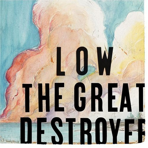 Great Destroyer by Low (2005) Audio CD