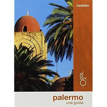 Palermo. Una Guida