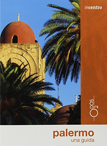 Palermo. Una guida (Incentro) por Felicia Manasseri