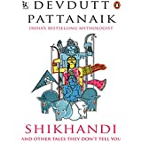 Shikhandi: and Other Tales They Don't Tell You