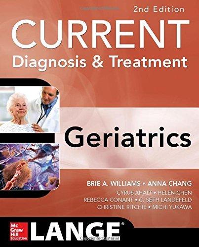 Current Diagnosis and Treatment: Geriatrics 2E (Current Diagnosis & Treatment) by C. Seth Landefeld (1-May-2014) Paperback