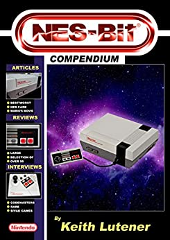 NES-Bit Compendium by [Lutener, Keith]