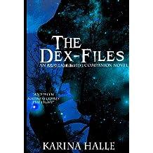The Dex-Files (Experiment in Terror #5.7) (English Edition)