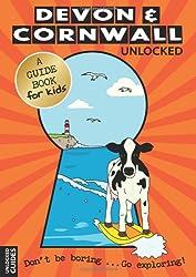 Devon and Cornwall Unlocked (Unlocked Guides)