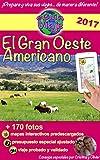 eGuía Viaje: El Gran Oeste Americano: Utah, Colorado, Arizona, Wyoming, Yellowstone, Gran Cañón