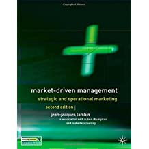 Market-Driven Management, Second Edition: Strategic and Operational Marketing 2nd edition by Lambin, Jean-Jacques, Chumpitaz, Ruben, Schuiling, Isabelle (2007) Paperback