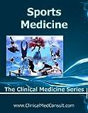 Image de Clinical Sports Medicine - 2018 (The Clinical Medicine Series Book 29) (English Edition)