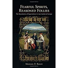 Fearful Spirits, Reasoned Follies
