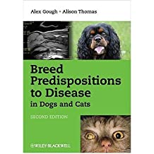 (Breed Predispositions to Disease in Dogs and Cats) By Gough, Alex (Author) Paperback on 27-Jul-2010