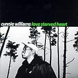 Songtexte von Cunnie Williams - Love Starved Heart
