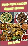 Food from Lahore: Various Recipes