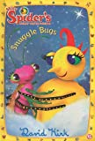 Snuggle Bugs (Miss Spiders Sunny Patch Friends (Numbered))