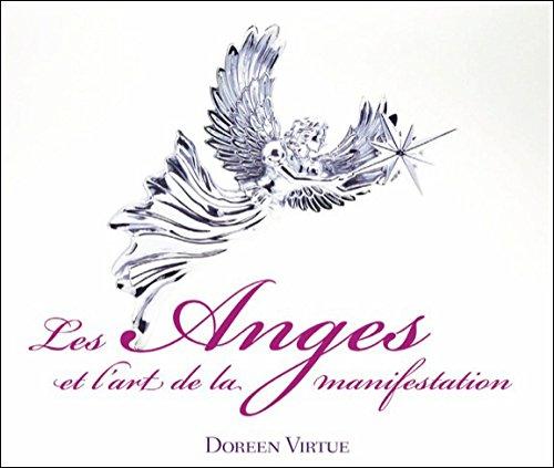 Les Anges et l'art de la manifestation - Livre audio