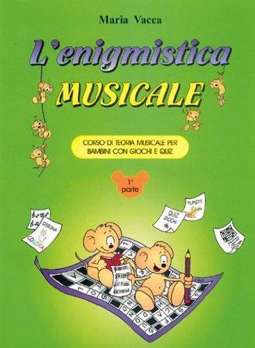 VACCA - L'enigmistica Musicale 1°Parte
