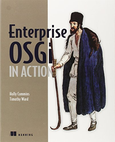 Enterprise OSGi in Action by Holly Cummins, Timothy Ward (2013) Paperback