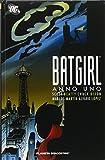 Anno uno. Batgirl