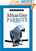 #8: African Grey Parrots (A New Owner's Guide)