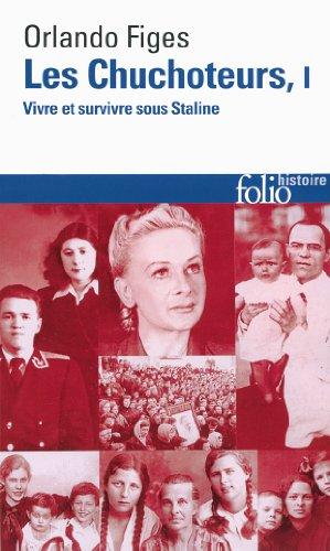 Les chuchoteurs (Tome 1): Vivre et survivre sous Staline