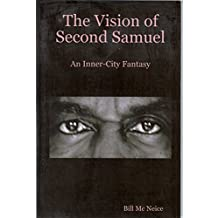 The Vision of Second Samuel: An Inner-city Fantasy