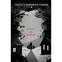 Satan In Goray (Vintage Classics) by Isaac Bashevis Singer (2000-12-07)