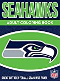 Seahawks Adult Coloring Book: A Colorful Way to Cheer on Your Team! (Sports Team Adult Coloring Books)