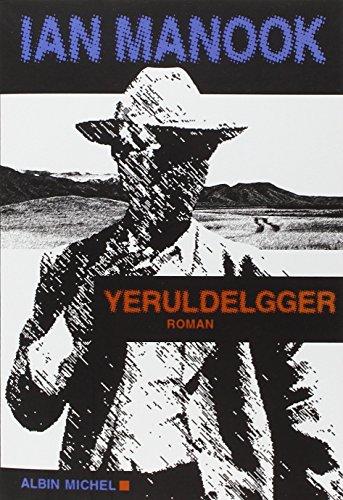 Yeruldelgger : roman