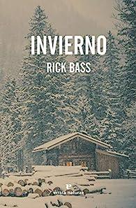 Invierno par Rick Bass