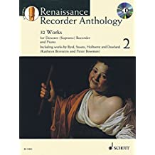 Renaissance Recorder Anthology: 32 Pieces for Soprano Recorde