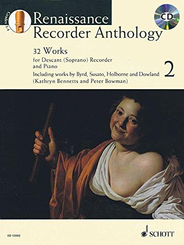 Renaissance Recorder Anthology 2: 2: 32 Pieces for Soprano (Descant) Recorder and Piano (Schott Anthology Series) par Kathryn Bennetts, Peter Bowman