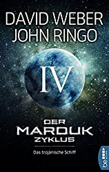 Der Marduk-Zyklus: Das trojanische Schiff: Bd. 4.