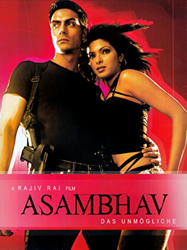 Asambhav – Das Unmögliche